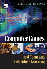 Computer Games and Team and Individual Learning