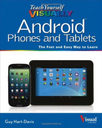 Teach Yourself VISUALLY Android Phones and Tablets