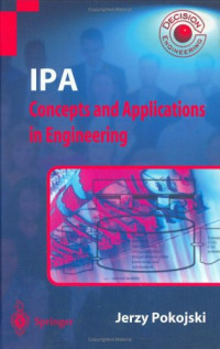 IPA - Concepts and Applications in Engineering (Decision Engineering)