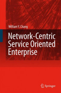 Network-Centric Service Oriented Enterprise