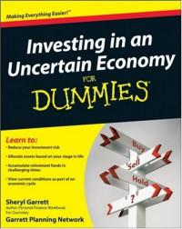 Investing in an Uncertain Economy For Dummies (Business & Personal Finance)