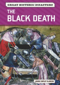 The Black Death (Great Historic Disasters)