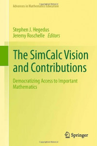 The SimCalc Vision and Contributions: Democratizing Access to Important Mathematics