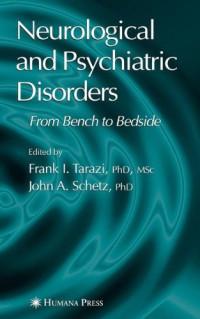 Neurological and Psychiatric Disorders (Current Clinical Neurology)