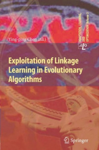 Exploitation of Linkage Learning in Evolutionary Algorithms (Adaptation, Learning, and Optimization)