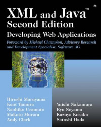 XML and Java: Developing Web Applications, Second Edition