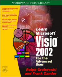 Learn Microsoft VISIO 2002: For the Advanced User (Wordware Visio Library)