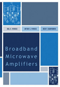 Broadband Microwave Amplifiers (Artech House Microwave Library)