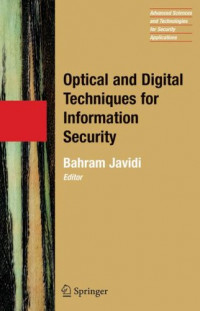Optical and Digital Techniques for Information Security (Advanced Sciences and Technologies for Security Applications)