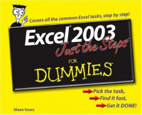 Excel 2003 Just the Steps For Dummies (Computer/Tech)