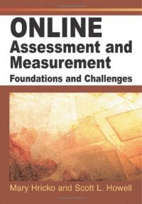 Online Assessment And Measurement: Foundations And Challenges