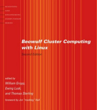 Beowulf Cluster Computing with Linux, Second Edition (Scientific and Engineering Computation)