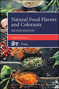 Natural Food Flavors and Colorants (Institute of Food Technologists Series)