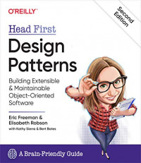 Head First Design Patterns: Building Extensible and Maintainable Object-Oriented Software 2nd Edition