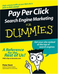 Pay Per Click Search Engine Marketing For Dummies (Computer/Tech)