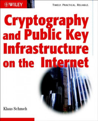 Cryptography and Public Key Infrastructure on the Internet