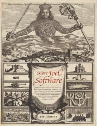 More Joel on Software: Further Thoughts on Diverse and Occasionally Related Matters