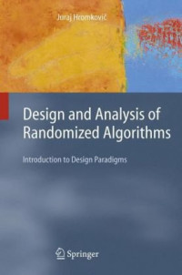 Design and Analysis of Randomized Algorithms: Introduction to Design Paradigms