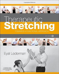 Therapeutic Stretching: Towards a Functional Approach, 1e
