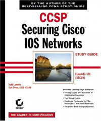 CCSP: Securing Cisco IOS Networks Study Guide (642-501)