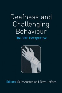 Deafness and Challenging Behaviour: The 360° Perspective