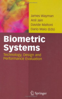 Biometric Systems: Technology, Design and Performance Evaluation