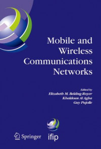 Mobile and Wireless Communications Networks: IFIP TC6 / WG6.8 Conference on Mobile and Wireless Communication Networks