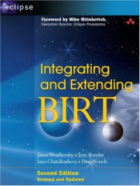 Integrating and Extending BIRT (2nd Edition)