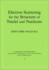 Electron Scattering for Nuclear & Nucleon Structure