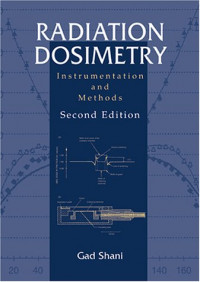 Radiation Dosimetry: Instrumentation and Methods, Second Edition