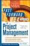 The Fast Forward MBA in Project Management (Portable Mba Series)