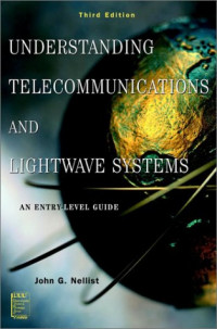 Understanding Telecommunications and Lightwave Systems: An Entry-Level Guide, 3rd Edition