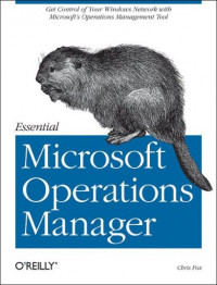 Essential Microsoft Operations Manager