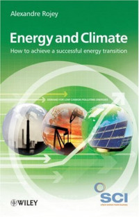 Energy and Climate: How to achieve a successful energy transition