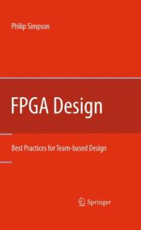 FPGA Design: Best Practices for Team-based Design