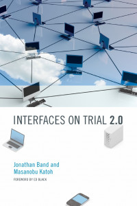 Interfaces on Trial 2.0 (The Information Society Series)