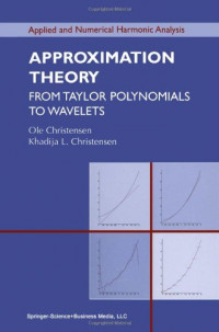 Approximation Theory: From Taylor Polynomials to Wavelets (Applied and Numerical Harmonic Analysis)
