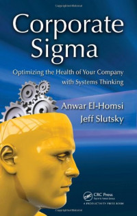 Corporate Sigma: Optimizing the Health of Your Company with Systems Thinking