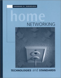 Home Networking Technologies and Standards (Artech House Telecommunications Library)
