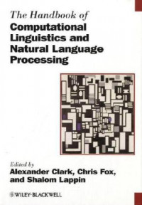 The Handbook of Computational Linguistics and Natural Language Processing