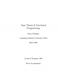 Type Theory and Functional Programming (International Computer Science Series)