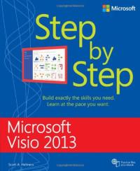 Microsoft Visio 2013 Step By Step (Step by Step (Microsoft))