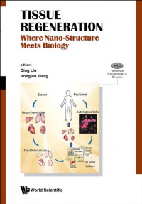 Tissue Regeneration: Where Nano Structure Meets Biology (Frontiers in Nano Biomedical Research)