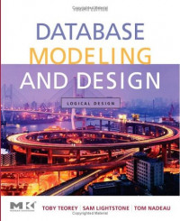 Database Modeling and Design: Logical Design, 4th Edition (Data Management Systems)