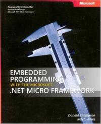 Embedded Programming with the Microsoft  .NET Micro Framework