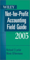 Wiley Not-For-Profit Accounting Field Guide, 2003