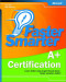 Faster Smarter A+ Certification