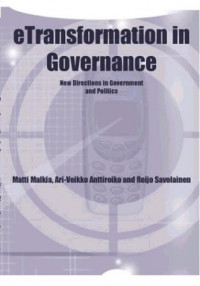 Etransformation in Governance: New Directions in Government and Politics