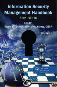 Information Security Management Handbook, Sixth Edition, Volume 2