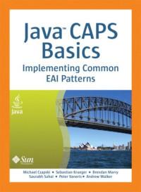 Java CAPS Basics: Implementing Common EAI Patterns